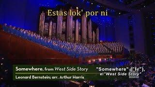 """Somewhere"" (""Ie"") el ""West Side Story"" - Mormona Tabernakla Ĥoro"