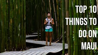 Top 10 Things To Do On Maui Hawaii