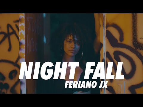 "Feriano JX - ""Night Fall"""