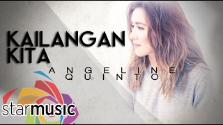 Kailangan Kita - Angeline Quinto (Lyrics)