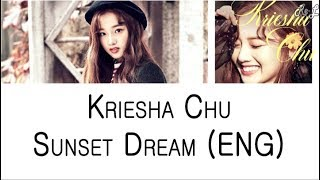 Kriesha Chu - Sunset Dream (English Version)