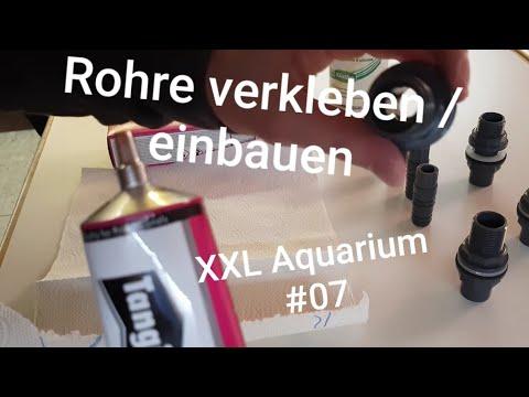 Topfverschraubung/PVC Rohr verkleben | Einbau | XXL Aquarium #07
