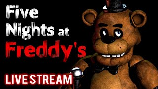 FIRST Time Playing Five Night's at Freddy's - Live Stream!