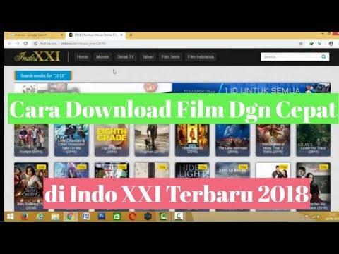 Cara download film dengan cepat di indoxxi terbaru 2018