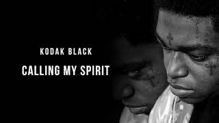 """Kodak Black - Calling My Spirit"" 10 HOURS"