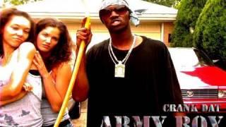 ARMY BOY - CRANK DAT ARMYBOY