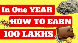 How to earn 1 Crore Rupees in the next 1 year? 🔥🔥 | how to make 1 million dollar per year online ?