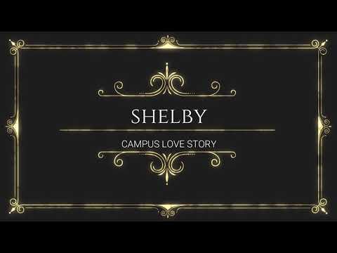 Campus Love Story I Shelby