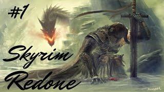 The Elder Scrolls V: Skyrim Redone #1 На свободу!