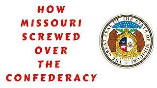 Civil War Talk: How Missouri Screwed Over the Confederacy