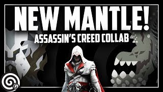 NEW MANTLE - Assasin's Creed Collab & New Layered Armor!! | Monster Hunter World