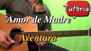 Amor de Madre - Aventura - Bachata Tutorial/Cover Guitarra