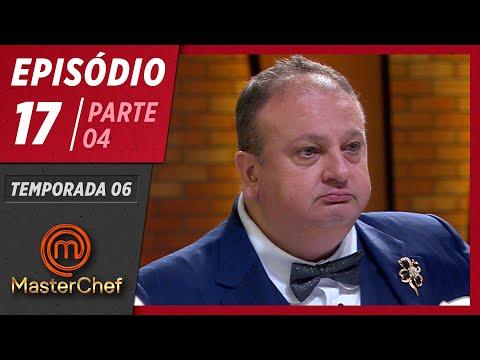 MASTERCHEF BRASIL (21/07/2019)   PARTE 4   EP 17   TEMP 06