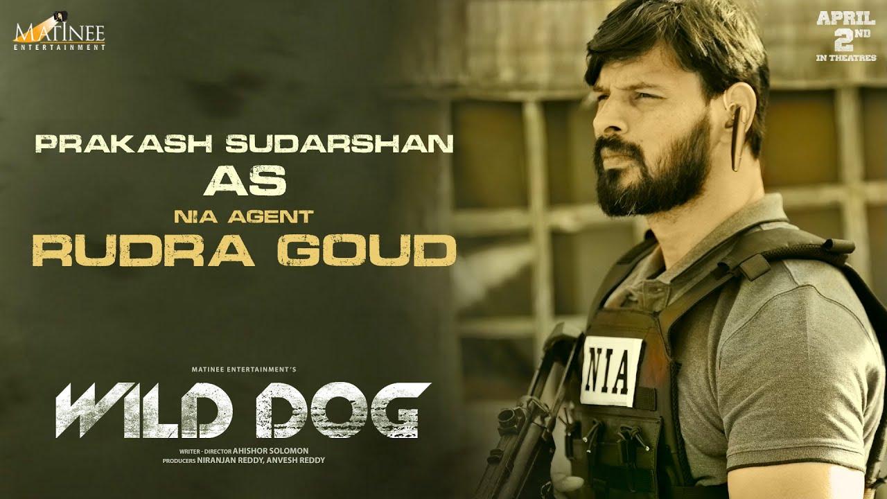 Prakash Sudarshan As RUDRA GOUD | Wild Dog