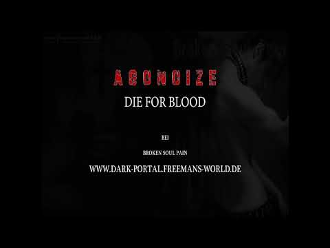 Agonoize - Die For Blood