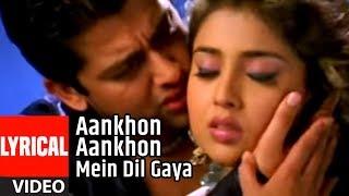 Aankhon Aankhon Mein Dil Gaya Lyrical Video Song