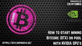 How to start mining Bitcore (BTX) on pool with NVIDIA GPU