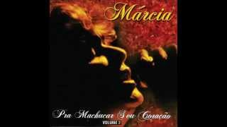 """Márcia - """"Lembra de MIm"""" (Pra Machucar Seu Coração Vol. 2/1997)"""