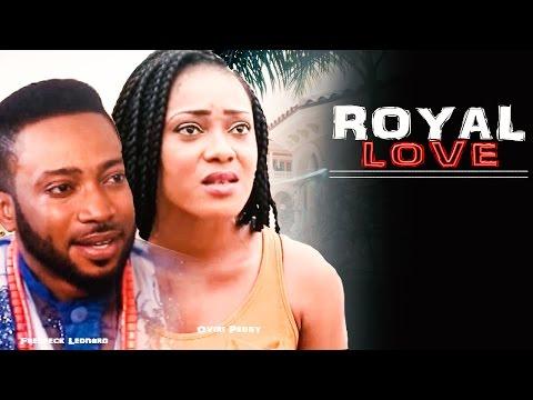 Royal Love [Starr. Fredrick Leonard & Ovire Peggy] (Part 1)