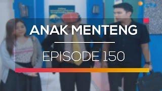 Anak Menteng - Episode 150