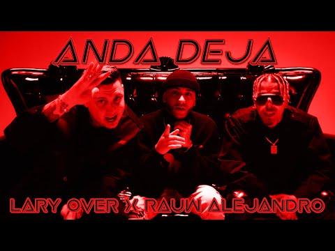 Lary Over - Anda Deja (feat. Rauw Alejandro & Lil Geniuz)
