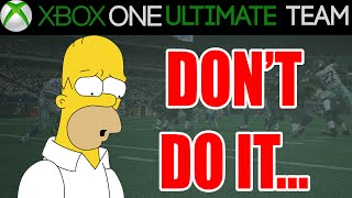 Madden 15 - Madden 15 Ultimate Team - DON'T DO IT | MUT 15 Xbox One Gameplay