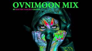 Ovnimoon - Mix by Electric Samurai (Progressive Psytrance 2016) 137 BPM