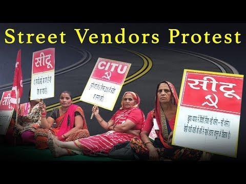 Delhi Street Vendors Demand End of Harassment
