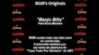 """Video thumbnail of """"CHAVES & CHAPOLIN - BGM Original - Banjo Billy"""""""