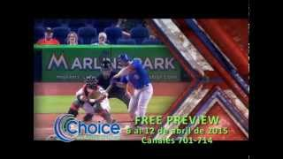 Choice Free Preview MLB Extra Innings 2015-Abril 2015