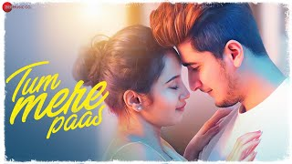Tum Mere Paas Song Lyrics in English– Mohammed Irfan