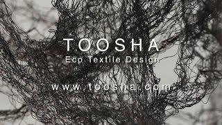 TOOSHA - Eco Textile Design - Inspiration