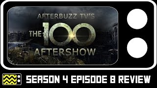 The 100 Season 4 Episode 8 Review & After Show   AfterBuzz TV