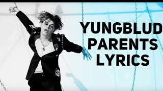 Yungblud – Parents (Lyrics)
