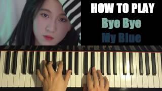"Video thumbnail of ""HOW TO PLAY - 백예린 (Yerin Baek) - ""Bye bye my blue"" (Piano Tutorial)"""