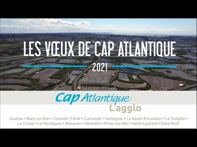 Vœux 2021 par Nicolas Criaud, Président de Cap Atlantique - Maire de Guérande