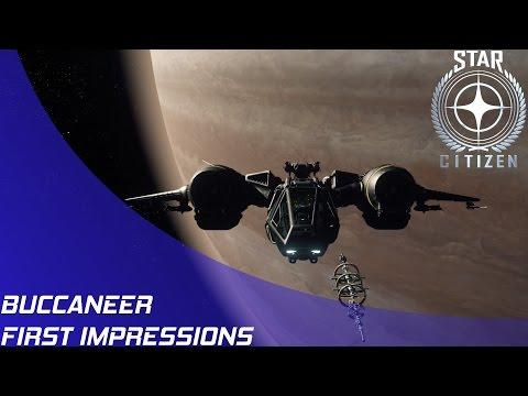Star Citizen: Buccaneer First Impressions