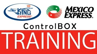 Mexico Express ControlBox Training