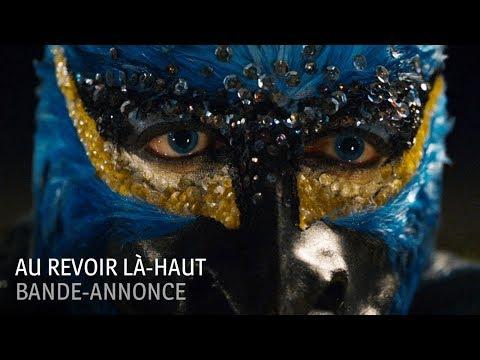 Au revoir là-haut Gaumont Distribution / Stadenn Prod / Manchester Films / France 2 Cinéma / Canal+