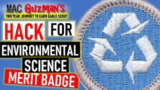 How To Get Environmental Science Merit Badge - Secret Merit Badge University Hack