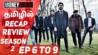 Money Heist Tamil | Netflix Original Series Review | Part - 2 | EP - 6 to 9 | #Nettv4u
