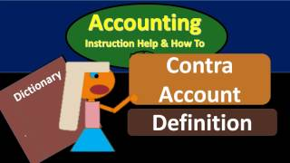 Contra Account Definition - What is a Contra Account?