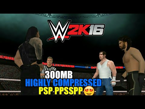 300MB] How To Download WWE 2k16 psp highly compressed