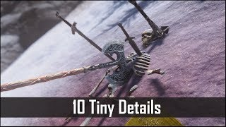 Skyrim: Yet Another 10 Tiny Details That You May Still Have Missed in The Elder Scrolls 5 (Part 15)