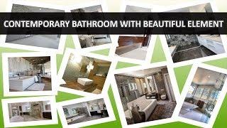 Contemporary Bathroom With Beautiful Element - DecoHero