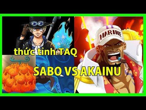 Sabo thức tỉnh trái Mera,đẳng cấp hơn trái Magu và mang ngọn lửa màu xanh