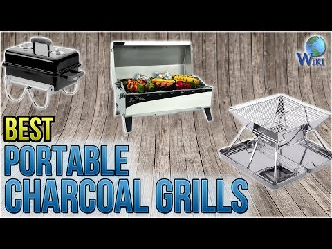 9 Best Portable Charcoal Grills 2018