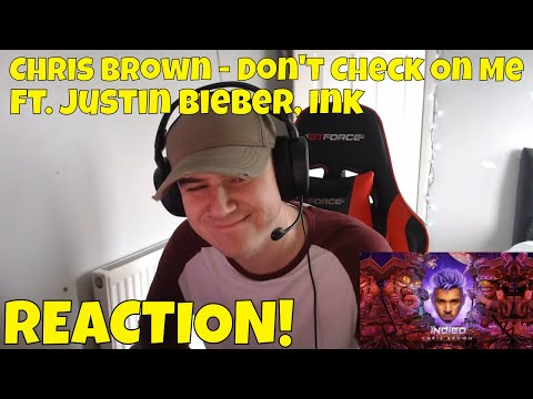 Chris Brown - Don't Check On Me (Audio) ft. Justin Bieber, Ink *REACTION*