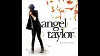 Make me believe- Angel Taylor- Lyrics