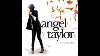 Make me believe- Angel Taylor- Lyrics